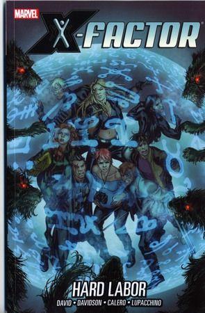 X-Factor [Vol 3] Book 13: Hard Labor Conditie: Tweedehands, als nieuw Marvel 1