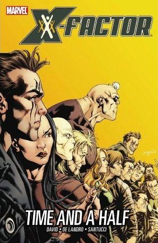 X-Factor [Vol 3] Book 07: Time and a Half Conditie: Tweedehands, als nieuw Marvel 1