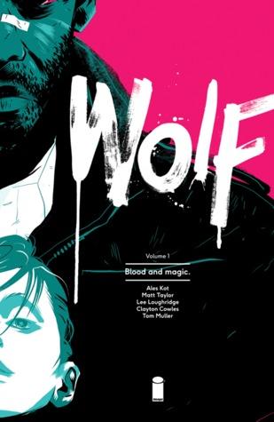 Wolf Volume 1: Blood and Magic Conditie: Tweedehands, als nieuw Image 1