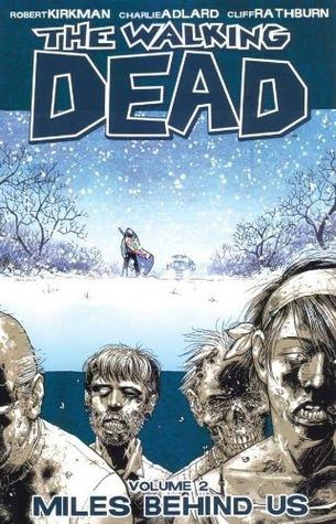 The Walking Dead Volume 02: Miles Behind Us Conditie: Tweedehands, als nieuw Image 1