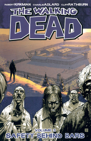 The Walking Dead Volume 03: Safety Behind Bars Conditie: Tweedehands, als nieuw Image 1