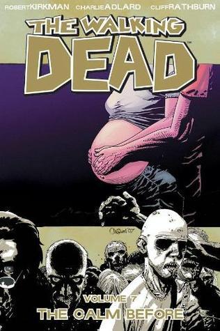 The Walking Dead Volume 07: The Calm Before Conditie: Tweedehands, als nieuw Image 1