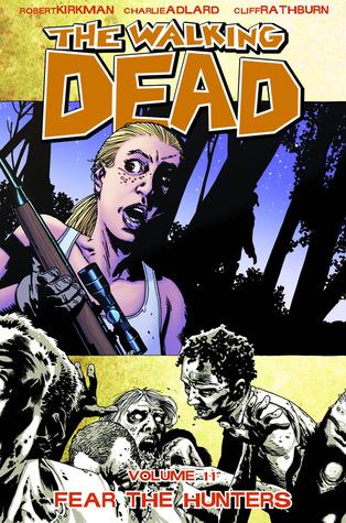 The Walking Dead Volume 11: Fear the Hunters Conditie: Tweedehands, als nieuw Image 1