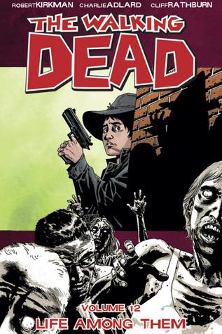 The Walking Dead Volume 12: Life Among Them Conditie: Tweedehands, als nieuw Image 1