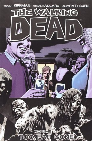 The Walking Dead Volume 13: Too Far Gone Conditie: Tweedehands, als nieuw Image 1