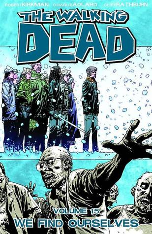 The Walking Dead Volume 15: We Find Ourselves Conditie: Tweedehands, als nieuw Image 1