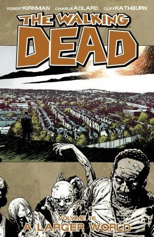 The Walking Dead Volume 16: A Larger World Conditie: Tweedehands, als nieuw Image 1