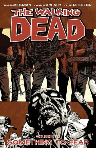 The Walking Dead Volume 17: Something to Fear Conditie: Tweedehands, als nieuw Image 1