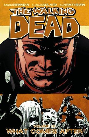 The Walking Dead Volume 18: What Comes After Conditie: Tweedehands, als nieuw Image 1