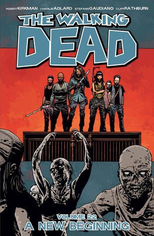 The Walking Dead Volume 22: A New Beginning Conditie: Tweedehands, als nieuw Image 1