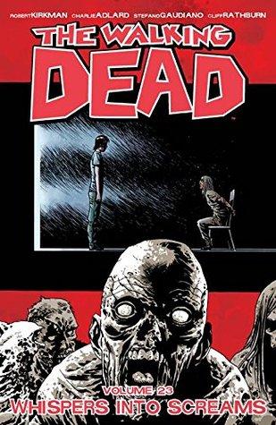 The Walking Dead Volume 23: Whispers Into Screams Conditie: Tweedehands, goed Image 1