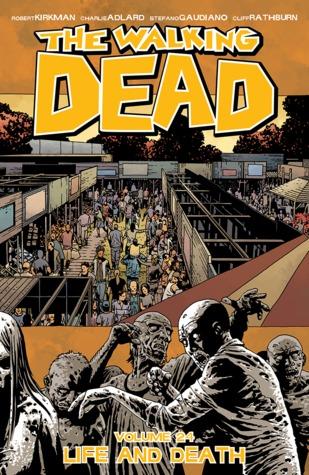 The Walking Dead Volume 24: Life and Death Conditie: Tweedehands, goed Image 1