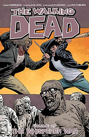 The Walking Dead Volume 27: The Whisperer War Conditie: Tweedehands, als nieuw Image 1
