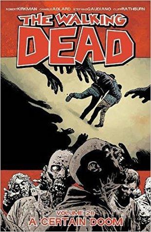 The Walking Dead Volume 28: A Certain Doom Conditie: Tweedehands, goed Image 1