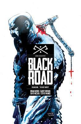 Black Road Volume 1: The Holy North Conditie: Tweedehands, als nieuw Image 1