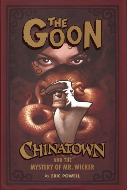 The Goon: Chinatown and the Mystery of Mr. Wicker HC Conditie: Nieuw Dark Horse 1