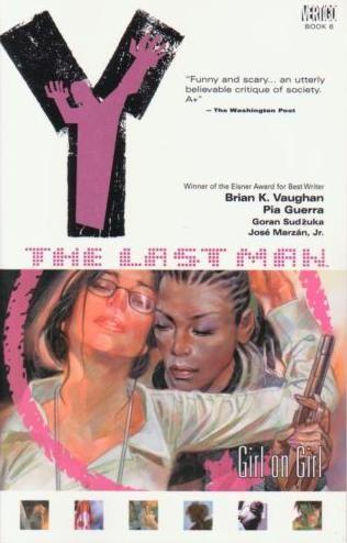 Y the Last Man Volume 6: Girl On Girl Conditie: Tweedehands, goed Vertigo 1