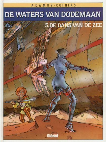 De Waters van Dodemaan Deel 5: De Dans Van De Zee Conditie: Tweedehands, als nieuw Glénat 1