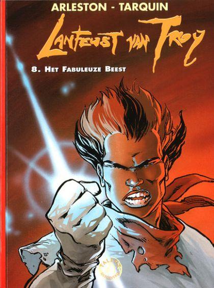 Lanfeust van Troy Volume 08: Het fabuleuze beest Conditie: Tweedehands, als nieuw Talent 1
