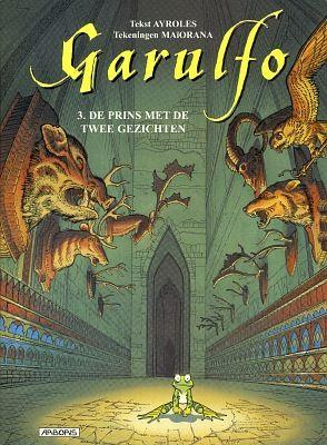 Garulfo Volume 03: De Prins Met De Twee Gezichten Conditie: Tweedehands, goed Arboris 1