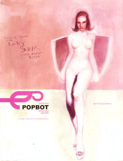 Popbot Book 2: Are you bitch enough? Conditie: Tweedehands, goed IDW 1