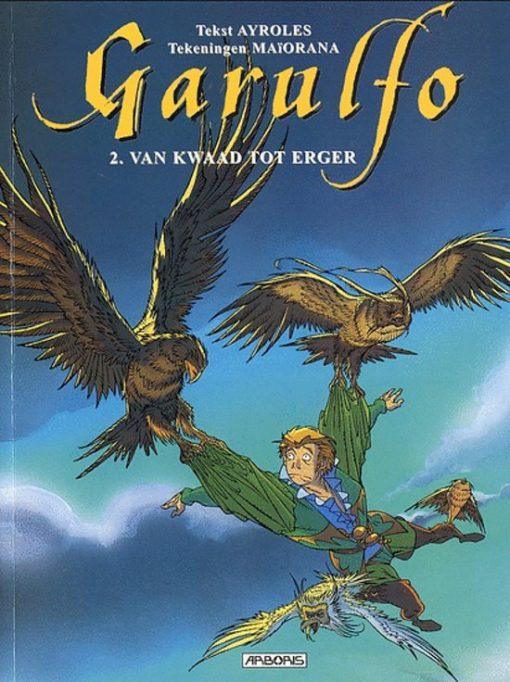 Garulfo Volume 02: Van Kwaad tot Erger Conditie: Tweedehands, goed Arboris 1