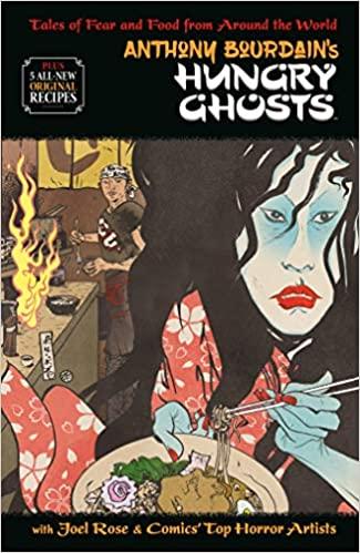 Anthony Bourdain's Hungry Ghosts HC Conditie: Tweedehands, als nieuw Dark Horse 1