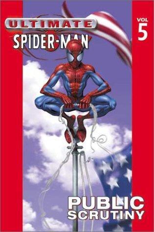 Ultimate Spider-Man - Volume 5: Public Scrutiny Conditie: Tweedehands, goed Marvel 1