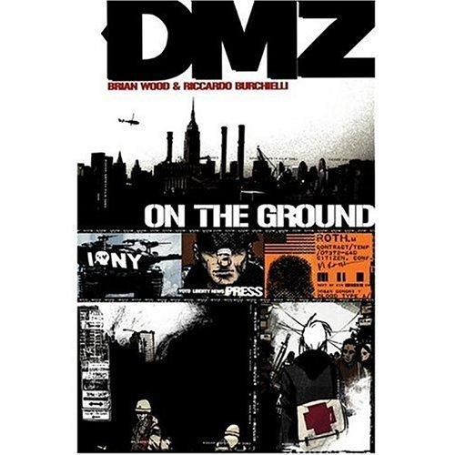 DMZ Volume 1: On the ground Conditie: Tweedehands, goed Vertigo 1