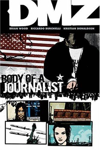 DMZ Volume 2: Body of a Journalist Conditie: Tweedehands, goed Vertigo 1