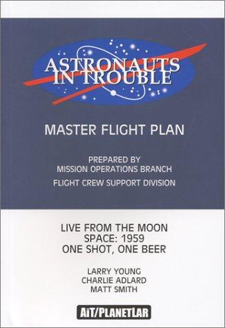 """Astronauts In Trouble: """"Master Flight Plan"""", """"Live from the Moon"""", """"Space:1959"""", """"One Shot, One Beer"""" Conditie: Tweedehands, als nieuw AiT/PlanetLar 1"""