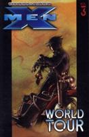 Ultimate X-Men - Volume 3: World Tour  Marvel 1