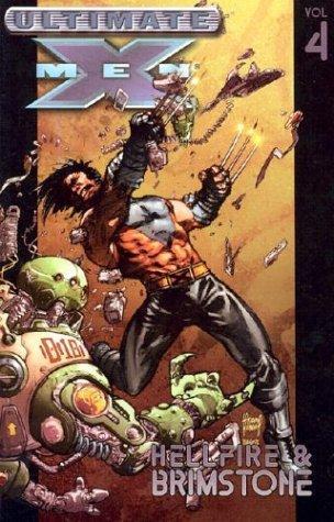 Ultimate X-Men - Volume 4: Hellfire & Brimstone Conditie: Tweedehands, als nieuw Marvel 1