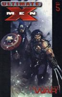 Ultimate X-Men - Volume 5: Ultimate War  Marvel 1