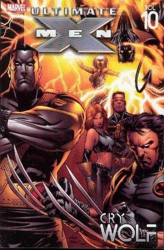 Ultimate X-Men - Volume 10: Cry Wolf Conditie: Tweedehands, als nieuw Marvel 1