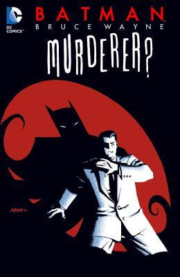 Batman: Bruce Wayne - Murderer? Conditie: Tweedehands, als nieuw DC 1