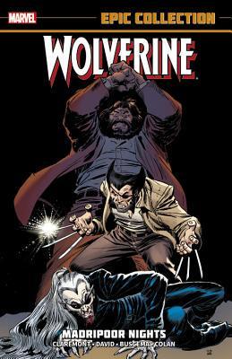 Wolverine Epic Collection: Madripoor Nights Conditie: Tweedehands, goed Marvel 1
