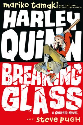 Harley Quinn: Breaking Glass Conditie: Nieuw DC 1