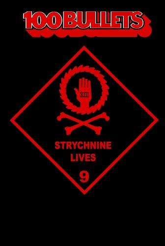 100 Bullets Vol. 9: Strychnine Lives Conditie: Tweedehands, als nieuw Vertigo 1