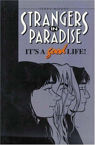Strangers in Paradise, Volume 3: It's A Good Life Conditie: Tweedehands, als nieuw Abstract Studio 1