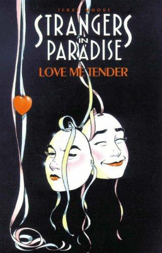 Strangers in Paradise, Volume 4: Love Me Tender Conditie: Tweedehands, als nieuw Abstract Studio 1