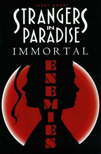 Strangers in Paradise, Volume 5: Immortal Enemies Conditie: Tweedehands, als nieuw Abstract Studio 1