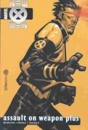 New X-Men Volume 5: Assault on Weapon Plus Conditie: Tweedehands, als nieuw Marvel 1