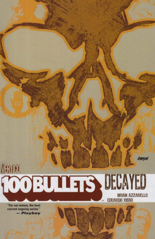 100 Bullets Vol. 10: Decayed Conditie: Tweedehands, als nieuw Vertigo 1