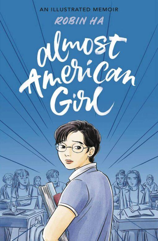 Almost American Girl: An Illustrated Memoir Conditie: Nieuw Balzer + Bray 1