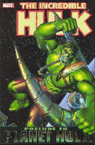 Incredible Hulk: Planet Hulk Prelude Conditie: Tweedehands, als nieuw Marvel 1