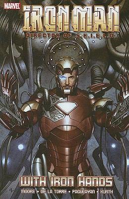 Iron Man: Director of S.H.I.E.L.D. - With Iron Hands Conditie: Tweedehands, als nieuw Marvel 1