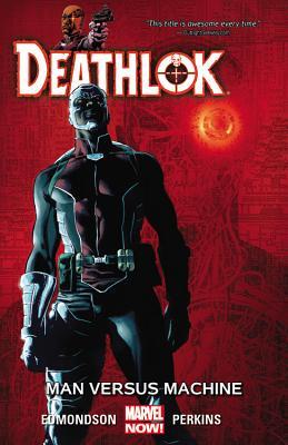 Deathlok Vol. 2: Man Versus Machine Marvel 1