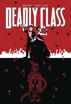 Deadly Class Volume 8: Never Go Back Conditie: Tweedehands, als nieuw Image 1
