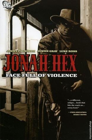 Jonah Hex (2nd Series) Volume 1: Face Full of Violence Conditie: Nieuw DC 1